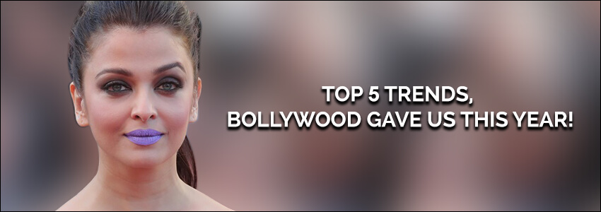 Bollywood Trends