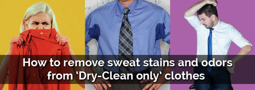 Dry Clean Sweat Stains