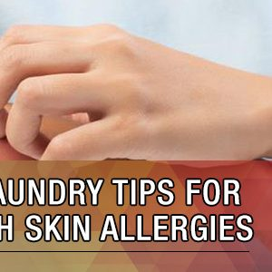 5 useful laundry tips for people with skin allergies