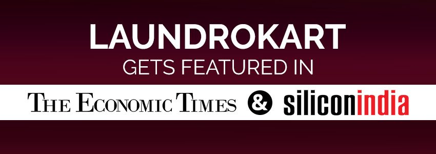LaundroKart gets featured in The Economic Times and Silicon India Magazine