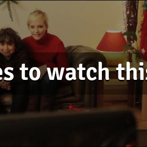 Top 5 movies to watch this Christmas!!