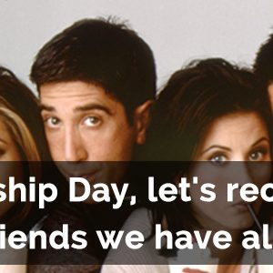 This Friendship Day, let's recall 10 types of friends we have all had