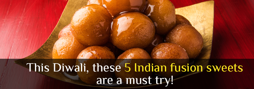 This Diwali, these 5 Indian fusion sweets are a must try!
